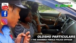 Video: Video (Skit): Naijas Craziest Comedy – Olosho Particulars